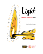 http://www.forwardartsfoundation.org/wp-content/uploads/LIGHT-A-National-Poetry-Day-Anthology.pdf