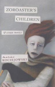 Kociejowski Zoroaster's